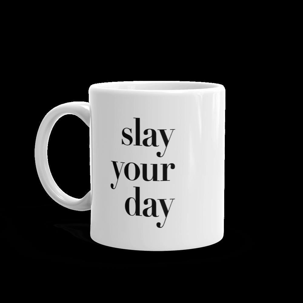 Slay Your Day Mug - MattieJames.com Shop